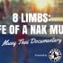 8 Limbs Life of a Nak Muay Documentary