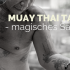 Muay Thai Tattoo – Thailands magisches Sak Yant
