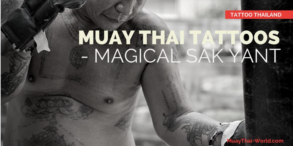 Muay Thai Tattoos Thailand All About Sak Yant