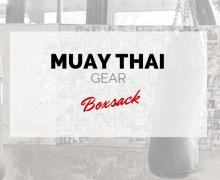 Muay Thai Ausrüstung – Muay Thai Boxsack u. Heavy Bag