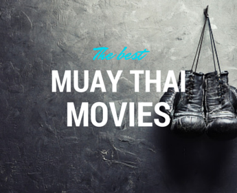 Muay Thai Movies