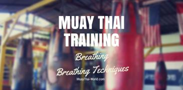 Muay Thai Training - Muay Thai Breathing