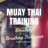 Muay Thai breathing – All techniques